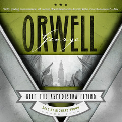 Keep the Aspidistra Flying Audiobook, by George Orwell