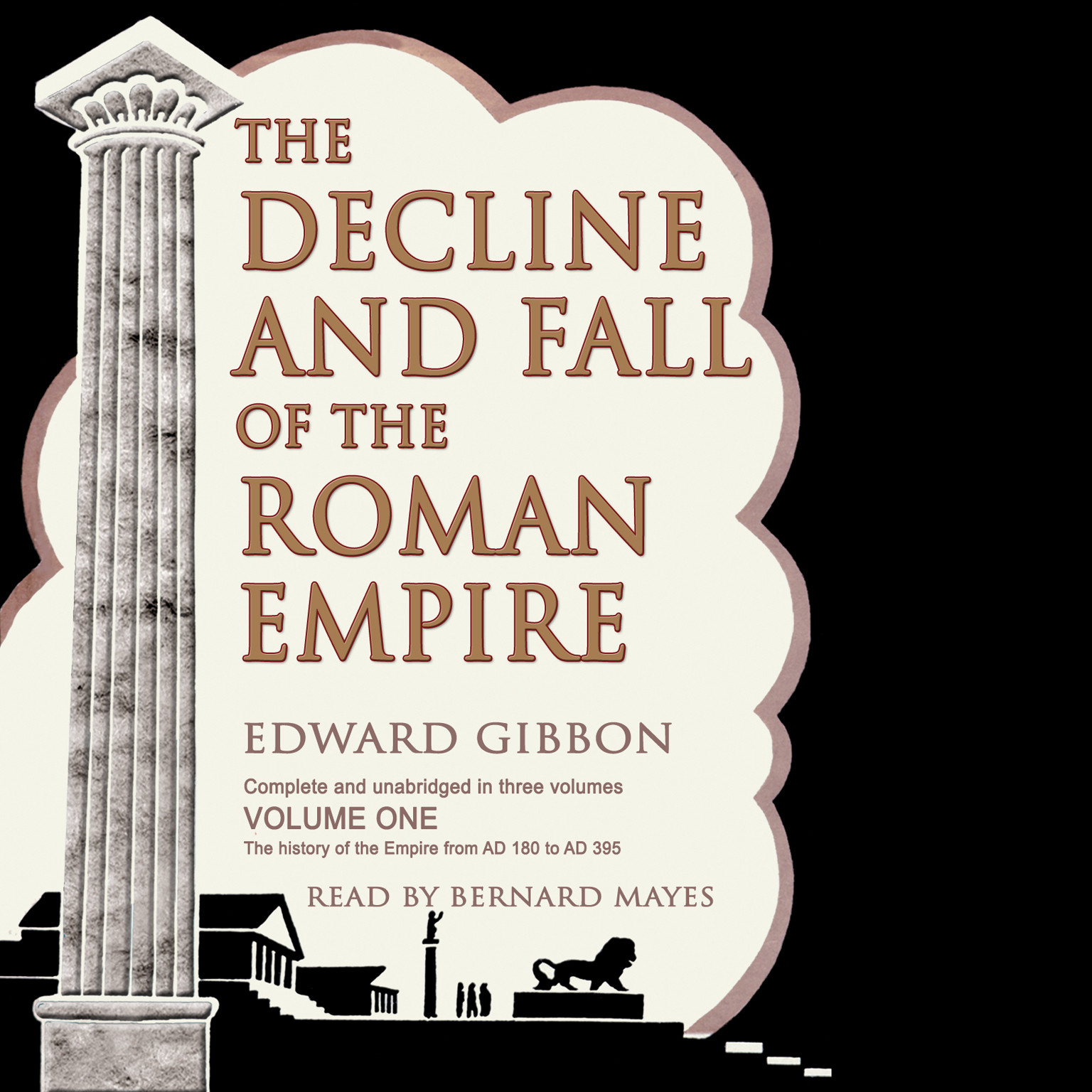 Printable The Decline and Fall of the Roman Empire, Vol. I Audiobook Cover Art