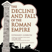The Decline and Fall of the Roman Empire, Vol. I, by Edward Gibbon