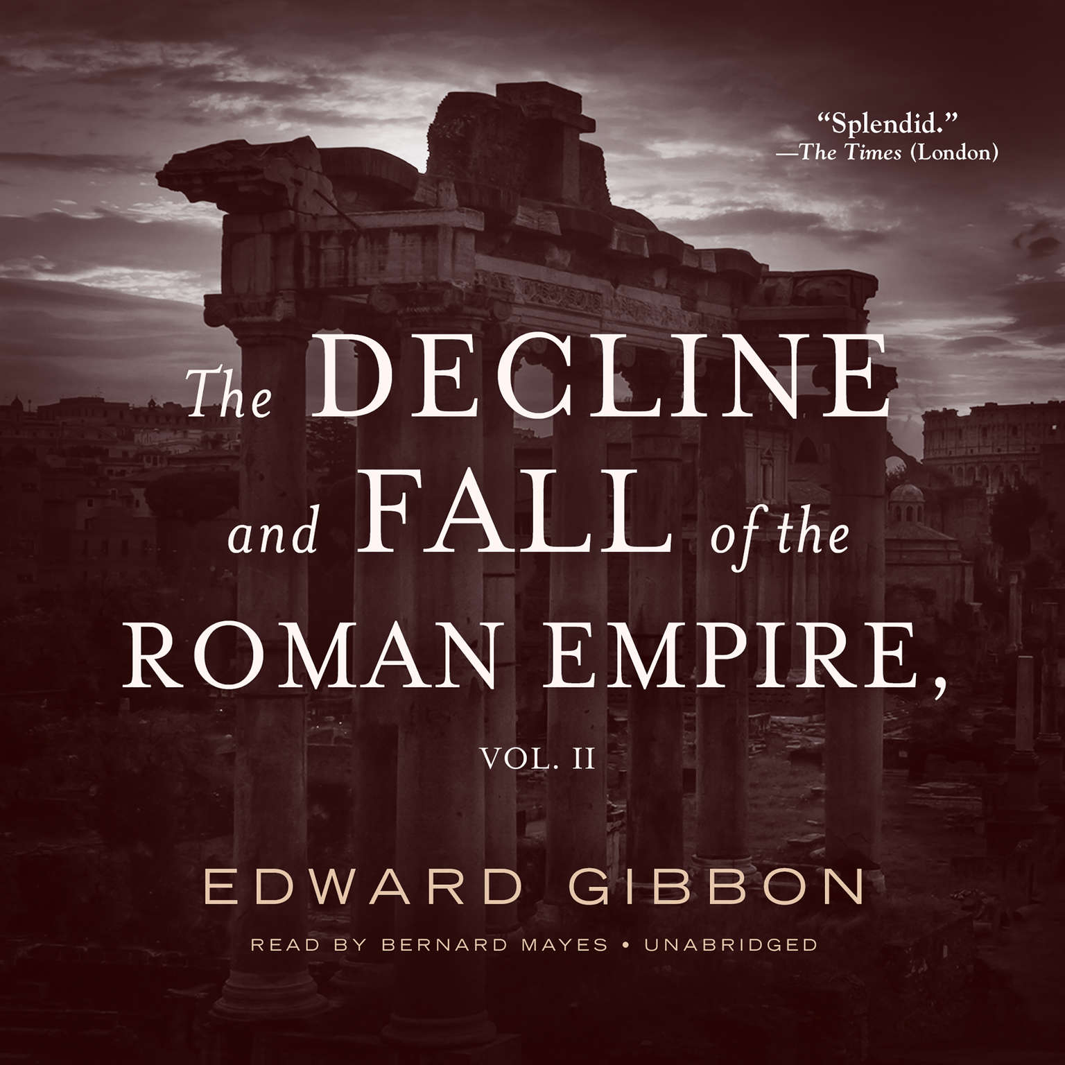 Printable The Decline and Fall of the Roman Empire, Vol. 2 Audiobook Cover Art