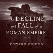 The Decline and Fall of the Roman Empire, Vol. 2, by Edward Gibbon