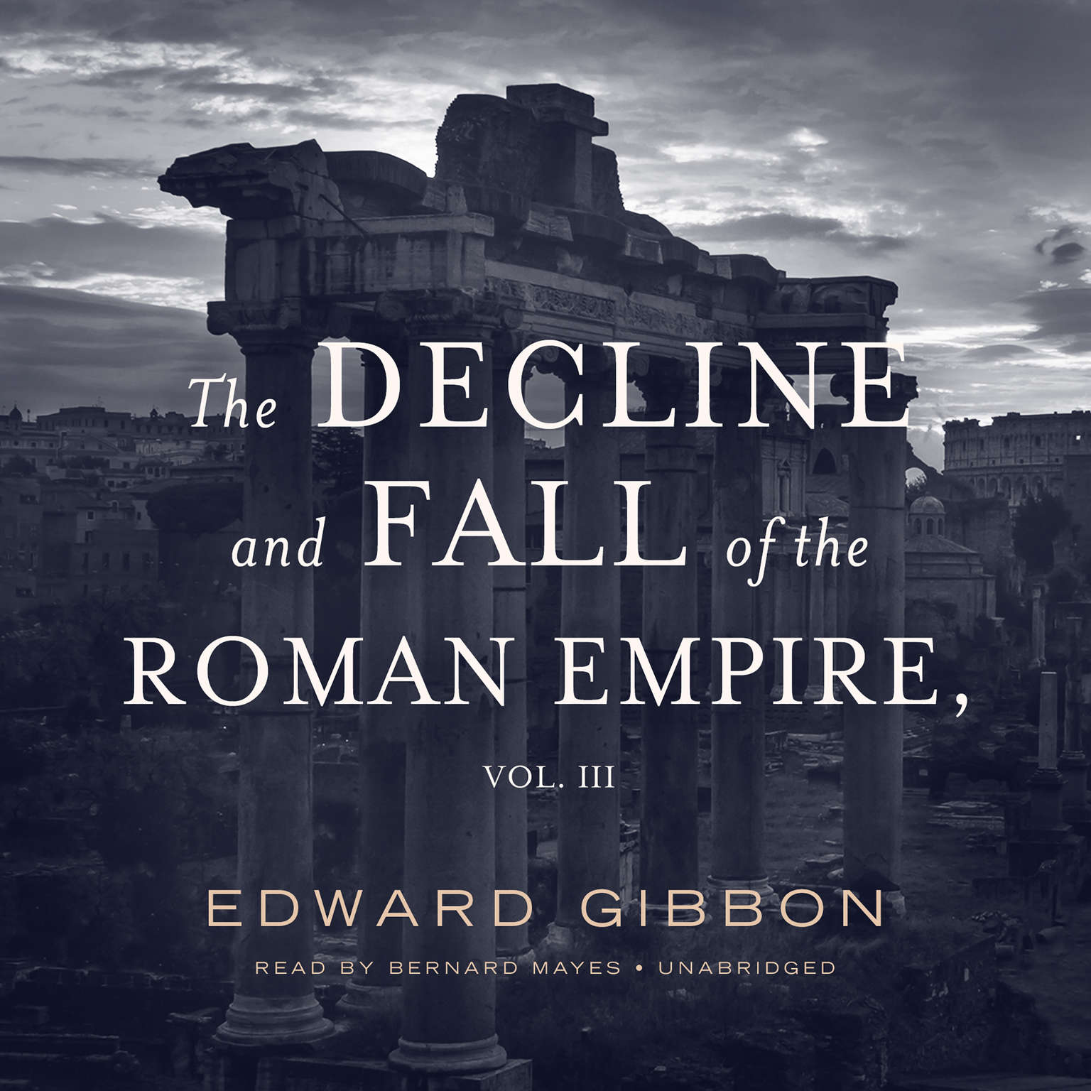 Printable The Decline and Fall of the Roman Empire, Vol. 3 Audiobook Cover Art