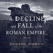 The Decline and Fall of the Roman Empire, Vol. 3 Audiobook, by Edward Gibbon