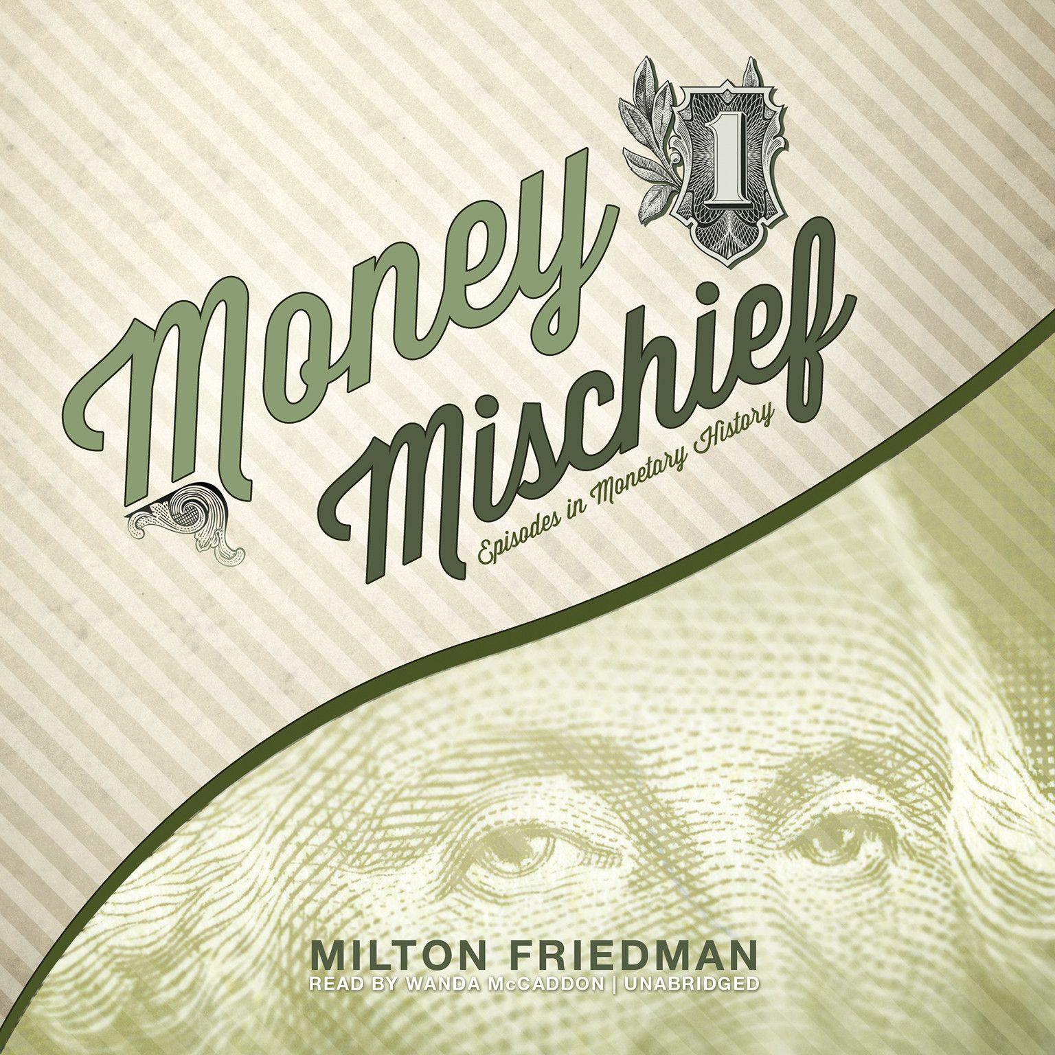 Printable Money Mischief: Episodes in Monetary History Audiobook Cover Art