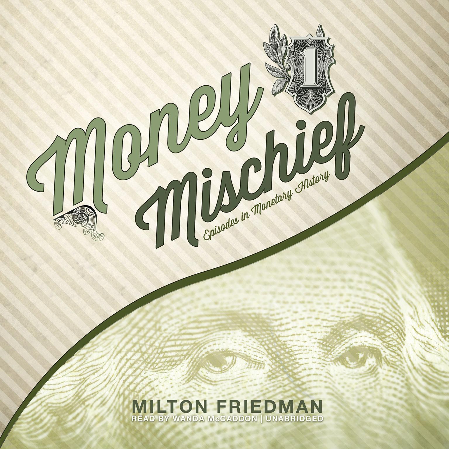Printable Money Mischief: Episodes in Monetary History Audiobook Cover Art