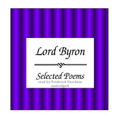 Lord Byron: Selected Poems Audiobook, by Byron