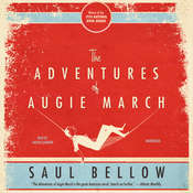 The Adventures of Augie March Audiobook, by Saul Bellow
