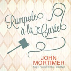 Rumpole Audiobook, by John Mortimer