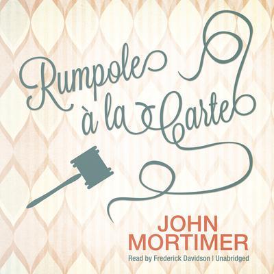 Rumpole Audiobook, by