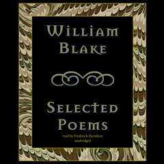 William Blake: Selected Poems Audiobook, by William Blake