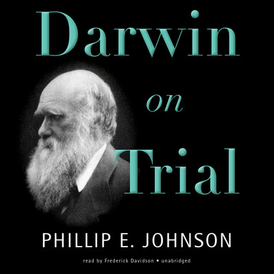 Darwin on Trial Audiobook, by Phillip E. Johnson