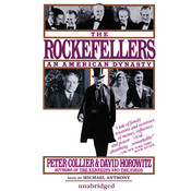 The Rockefellers: An American Dynasty Audiobook, by Peter Collier, David Horowitz
