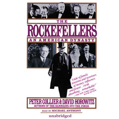 The Rockefellers: An American Dynasty Audiobook, by David Horowitz, Peter Collier