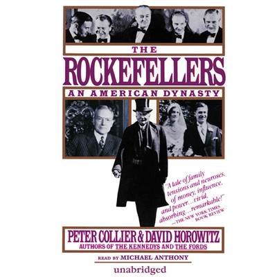 The Rockefellers: An American Dynasty Audiobook, by Peter Collier