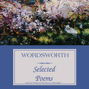 Wordsworth: Selected Poems Audiobook, by William Wordsworth