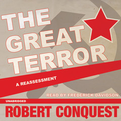 The Great Terror: A Reassessment Audiobook, by Robert Conquest