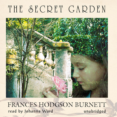 The Secret Garden Audiobook, by Frances Hodgson Burnett