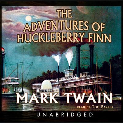 The Adventures of Huckleberry Finn Audiobook, by Mark Twain