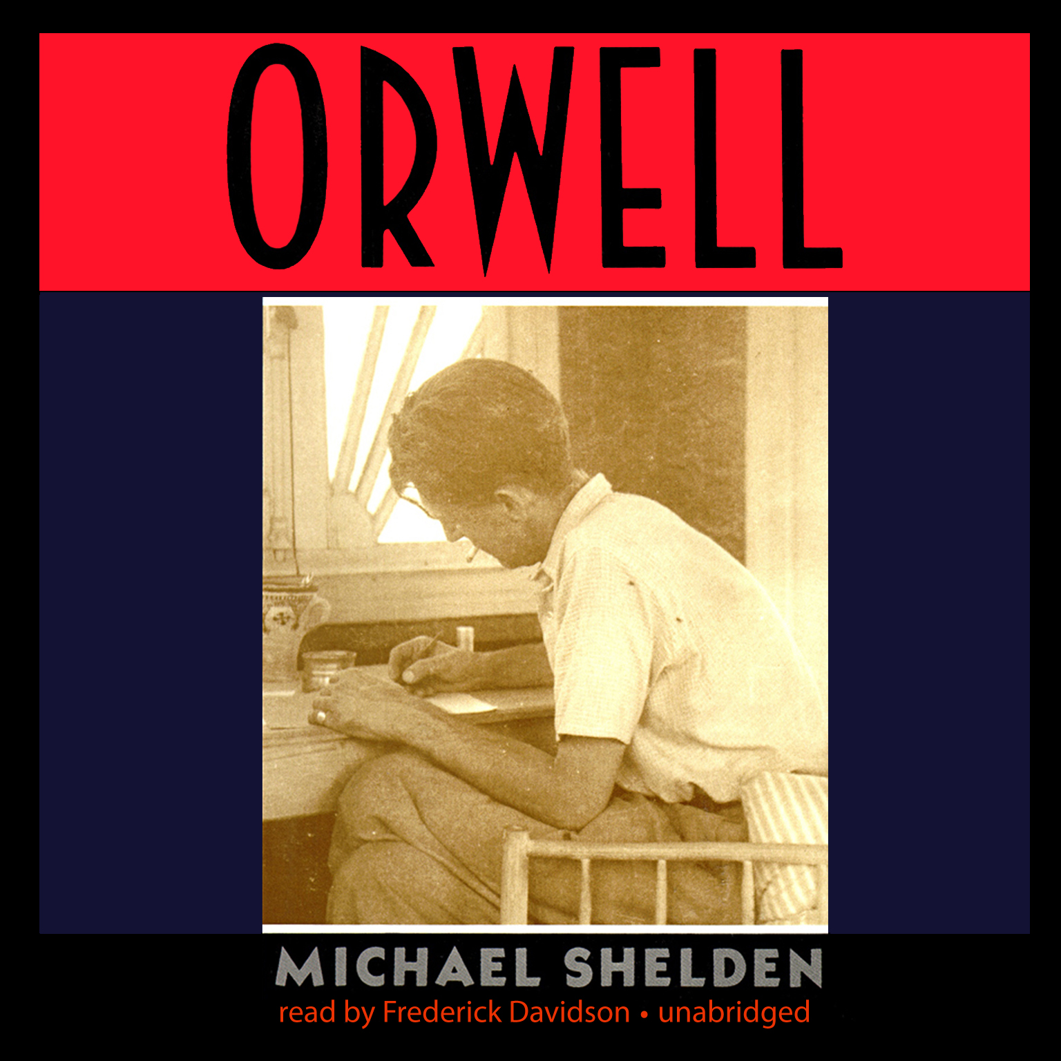 Printable Orwell: The Authorized Biography Audiobook Cover Art