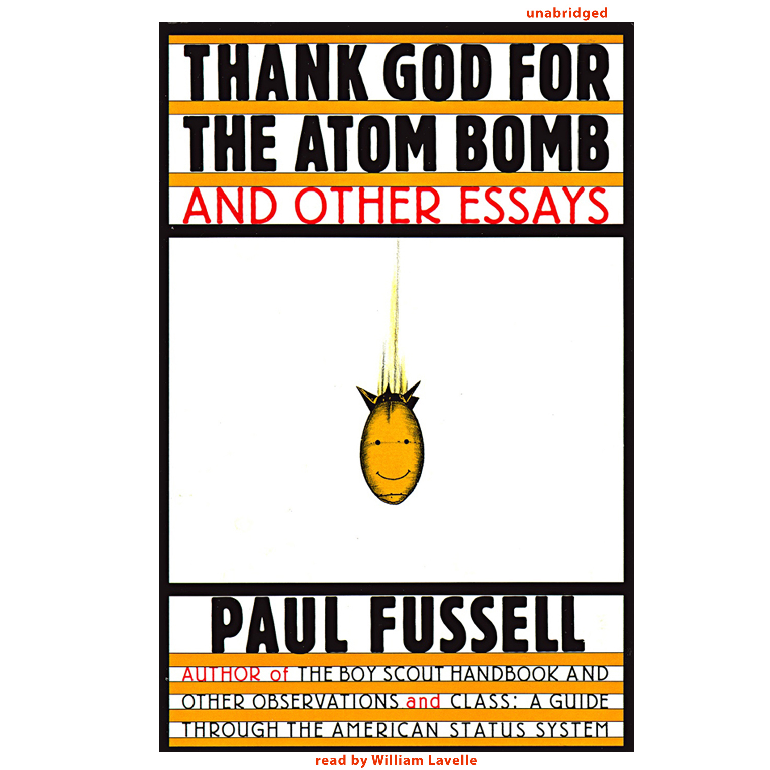 Printable Thank God for the Atom Bomb and Other Essays Audiobook Cover Art