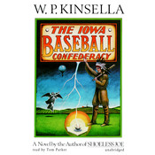 The Iowa Baseball Confederacy Audiobook, by W. P. Kinsella