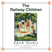 The Railway Children Audiobook, by E. Nesbit