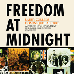 Freedom at Midnight Audiobook, by Dominique Lapierre, Larry Collins