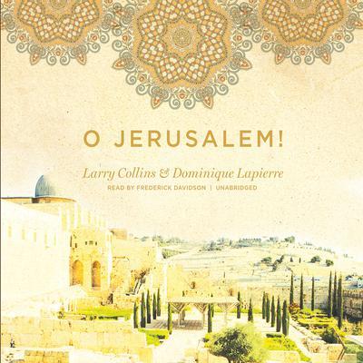 O Jerusalem! Audiobook, by Larry Collins