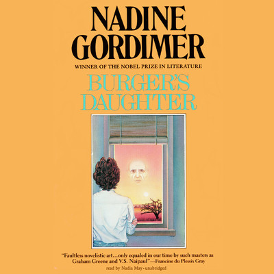 Burger's Daughter Audiobook, by Nadine Gordimer