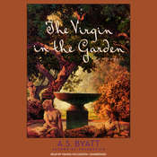 The Virgin in the Garden Audiobook, by A. S. Byatt