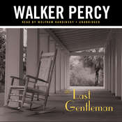 The Last Gentleman, by Walker Percy