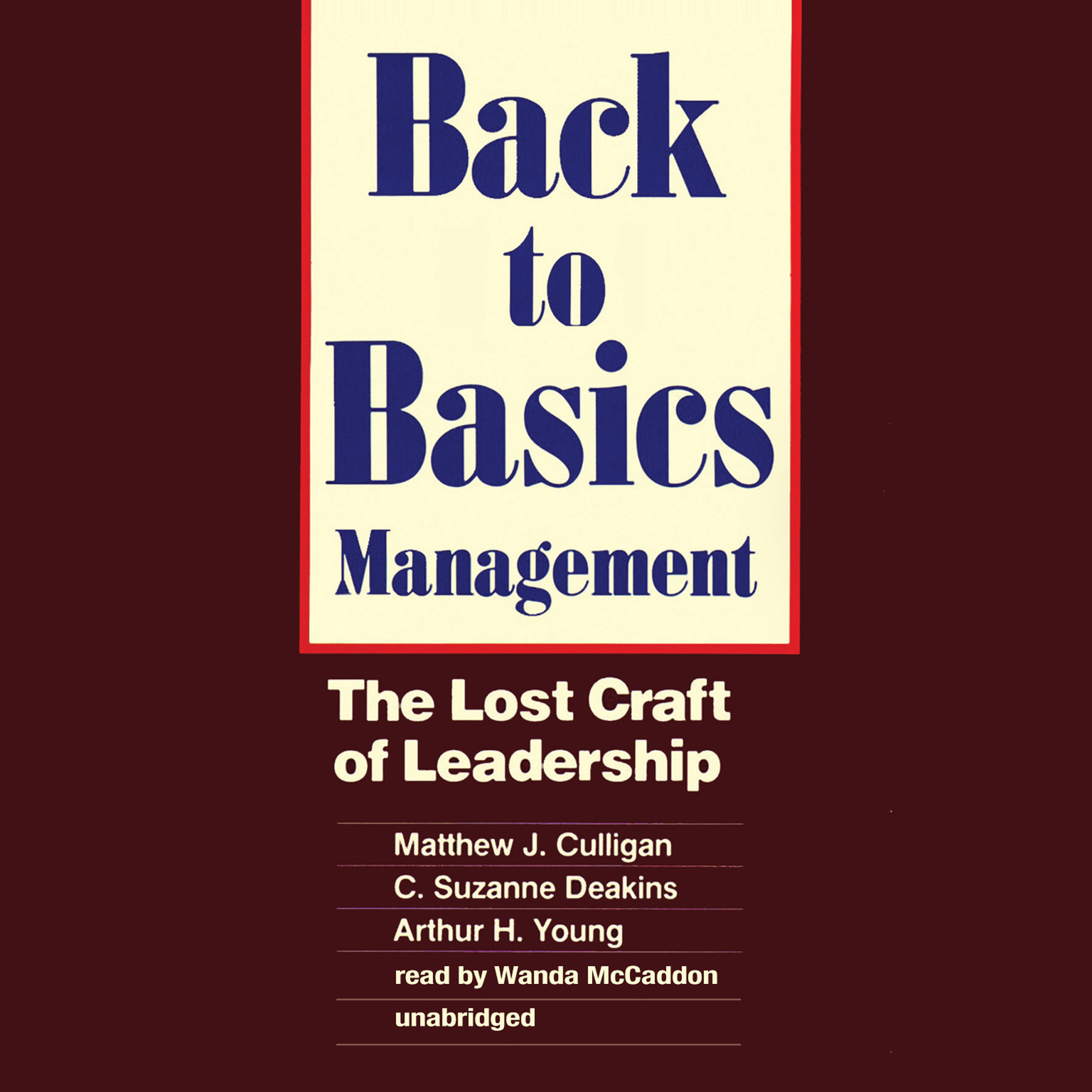 Printable Back to Basics Management: The Lost Craft of Leadership Audiobook Cover Art