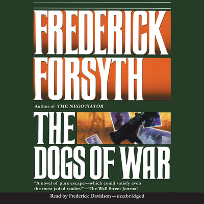 The Dogs of War Audiobook, by Frederick Forsyth