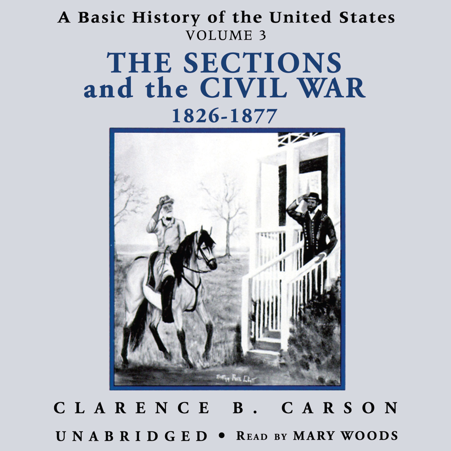 Printable A Basic History of the United States, Vol. 3: The Sections and the Civil War, 1826–1877 Audiobook Cover Art