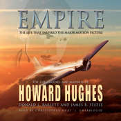 Empire: The Life, Legend, and Madness of Howard Hughes Audiobook, by Donald L. Barlett, James B. Steele