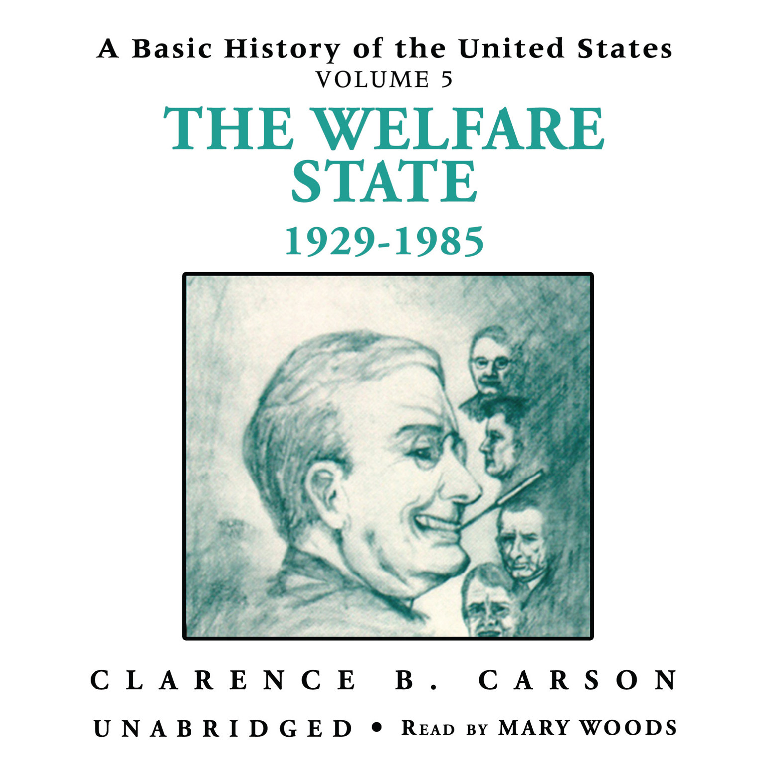 Printable A Basic History of the United States, Vol. 5: The Welfare State, 1929–1985 Audiobook Cover Art