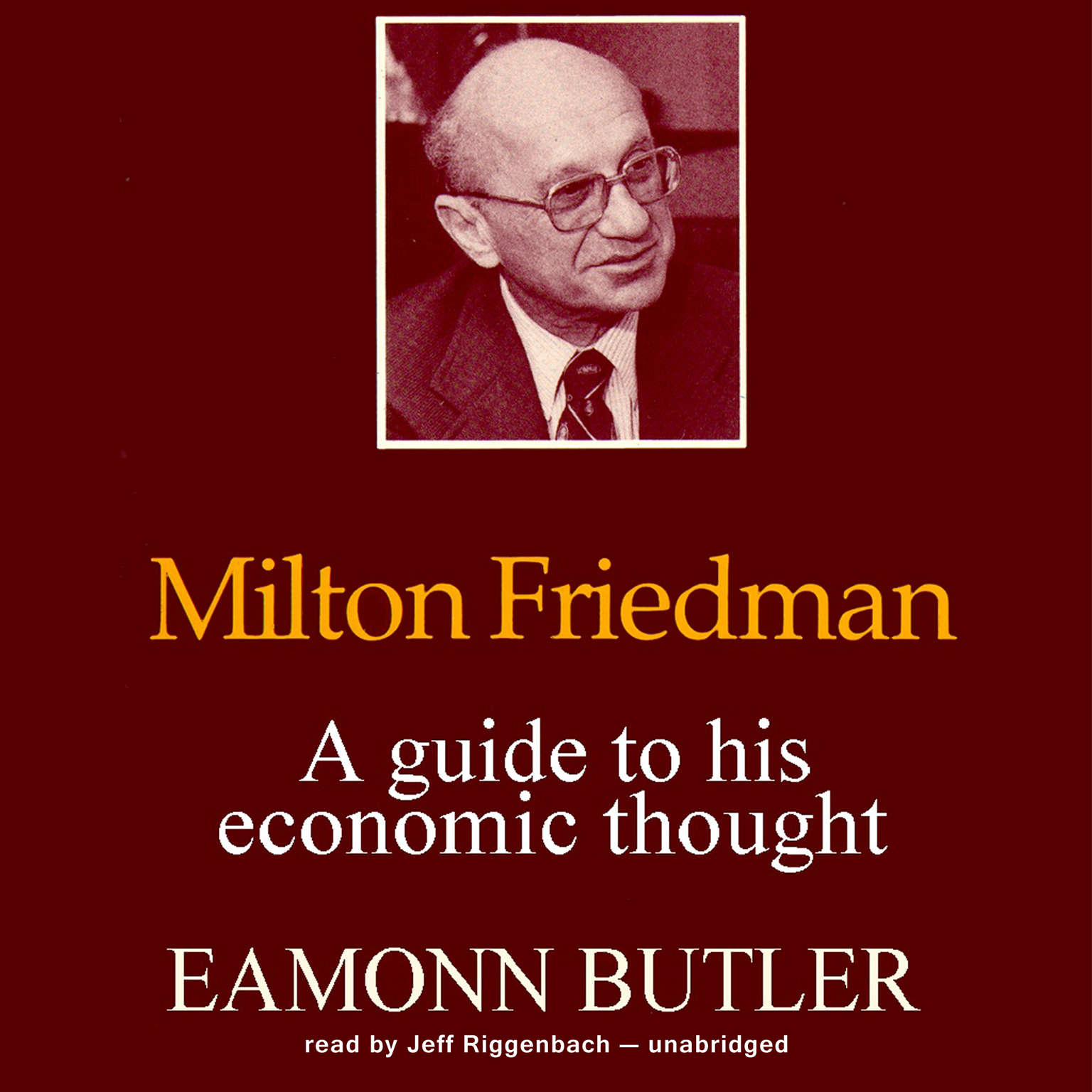 Printable Milton Friedman: A Guide to His Economic Thought Audiobook Cover Art