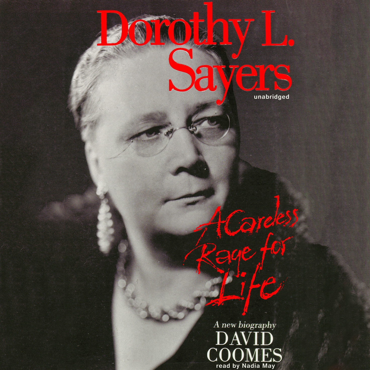 Printable Dorothy L. Sayers: A Careless Rage for Life Audiobook Cover Art