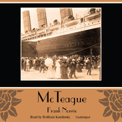 McTeague Audiobook, by Frank Norris
