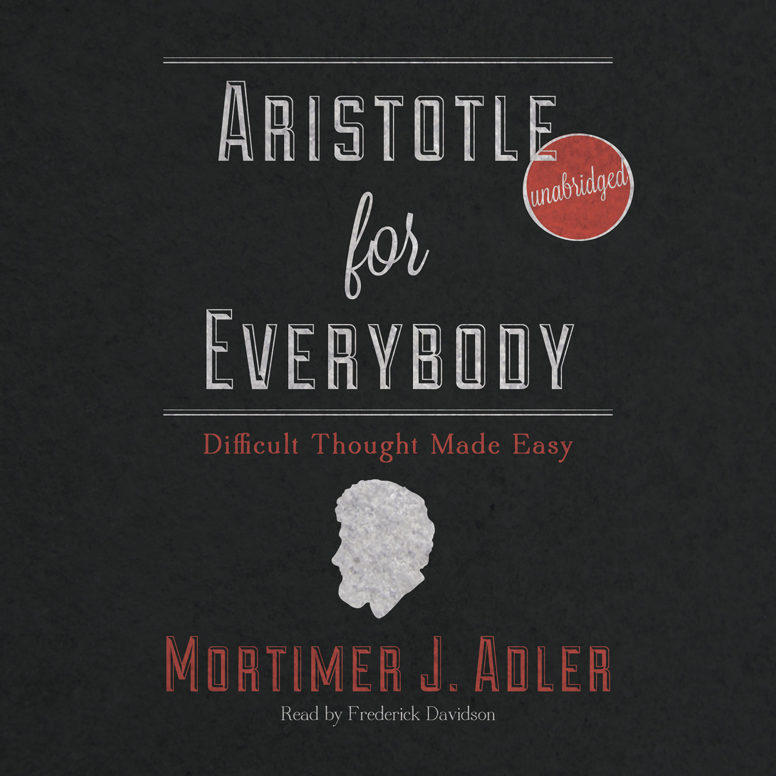 Printable Aristotle for Everybody: Difficult Thought Made Easy Audiobook Cover Art