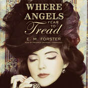 Where Angels Fear to Tread Audiobook, by E. M. Forster
