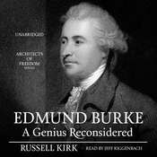 Edmund Burke: A Genius Reconsidered Audiobook, by Russell Kirk