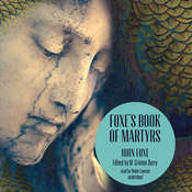 Foxe's Book of Martyrs Audiobook, by John Foxe