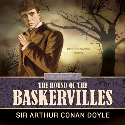 The Hound of the Baskervilles Audiobook, by Arthur Conan Doyle