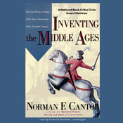Inventing the Middle Ages Audiobook, by Norman F. Cantor