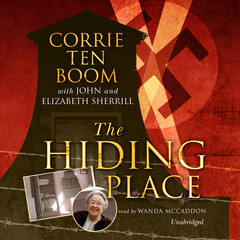 The Hiding Place Audiobook, by Corrie ten Boom