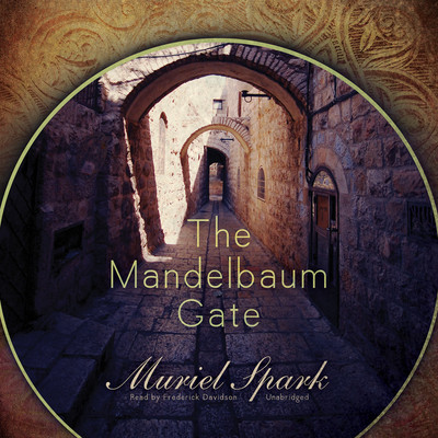 The Mandelbaum Gate Audiobook, by Muriel Spark