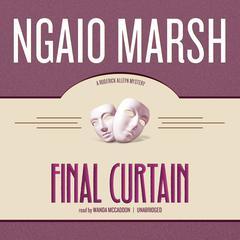 Final Curtain Audiobook, by Ngaio Marsh