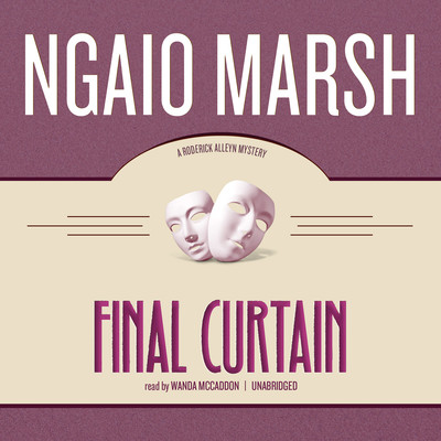 Final Curtain Audiobook, by Ngaio Marsh