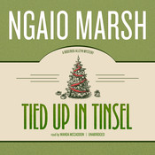 Tied Up in Tinsel, by Ngaio Marsh